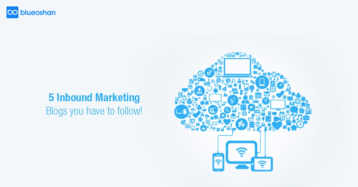 5 Inbound Marketing Blogs you have to follow!