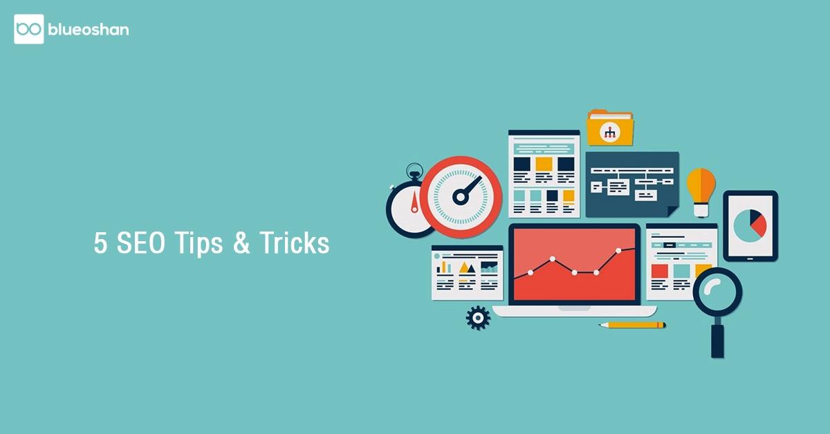5 SEO Tips & Tricks