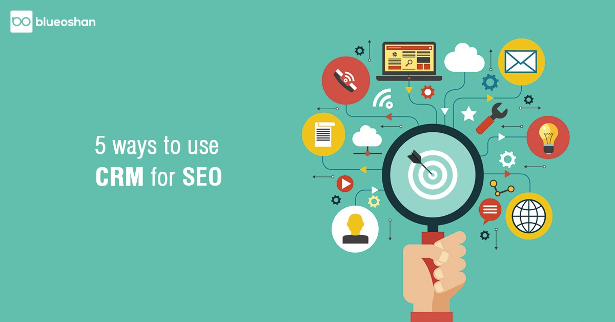 5 Ways to use CRM for SEO-1