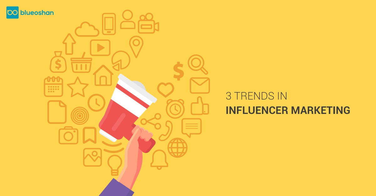 Trends in Influencer Marketing