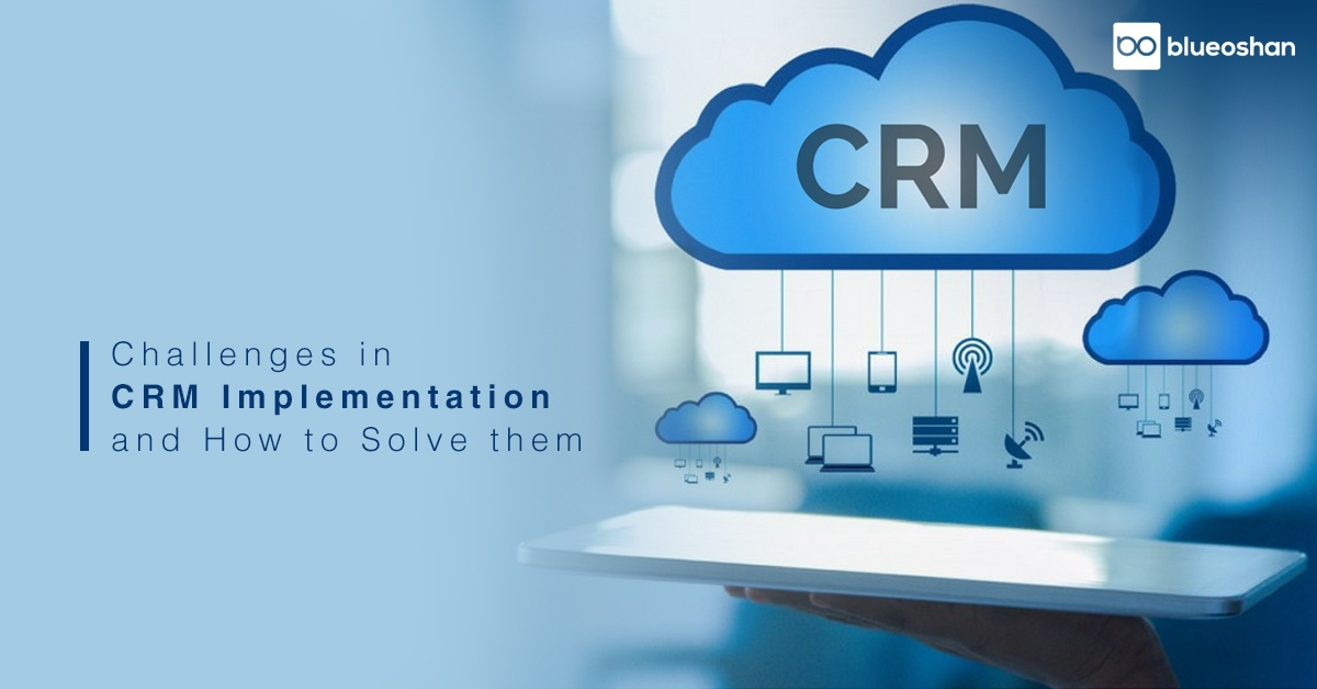 Challenges in CRM Implementation and how to Solve them