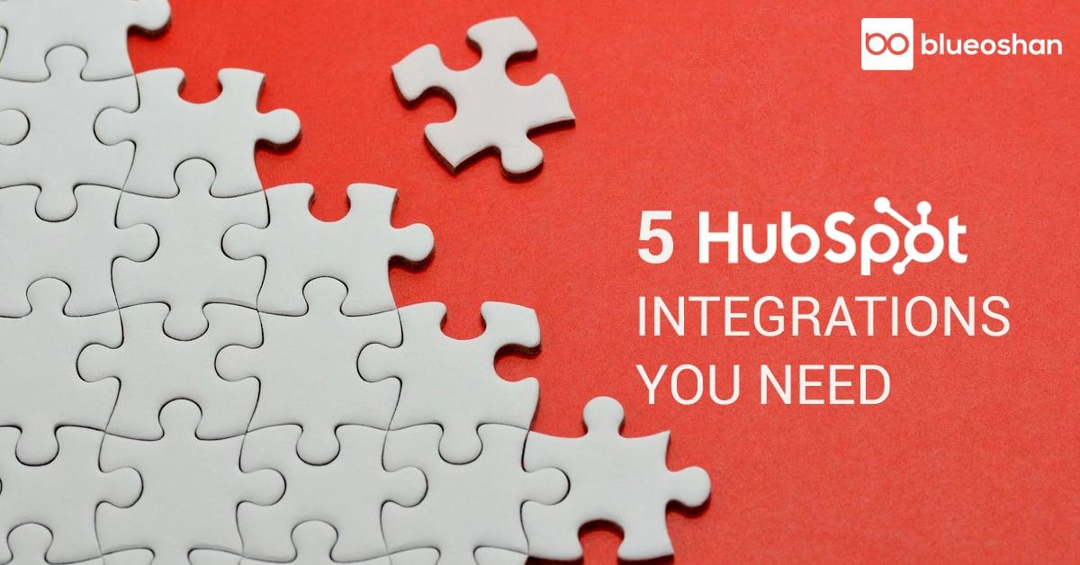 5 HubSpot Integrations you Need