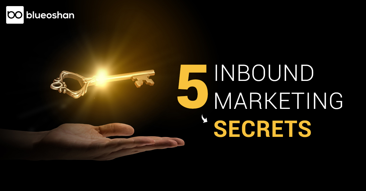 5 INBOUND MARKETING SECRETS