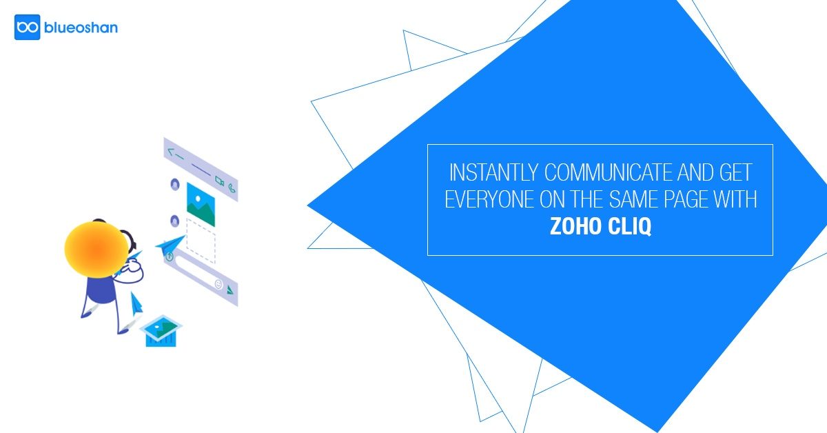 Instantly communicate and get everyone on the same page with Zoho Cliq